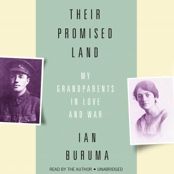 Their Promised Land: My Grandparents in Love and War, Ian Buruma