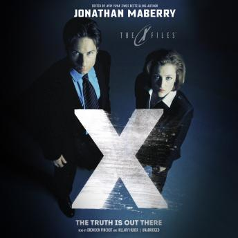 Truth Is out There: X-Files, Volume Two, Jonathan Maberry
