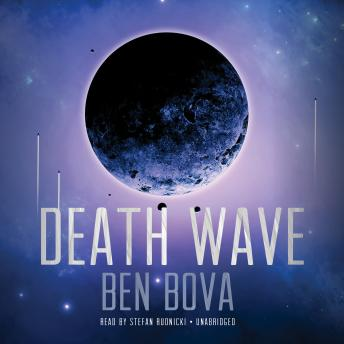 Death Wave, Ben Bova
