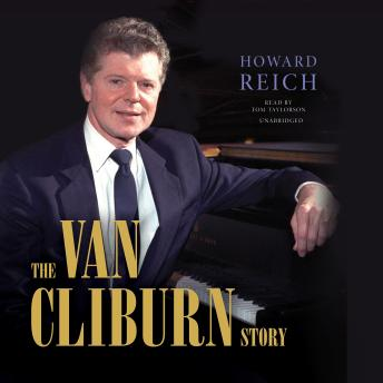 Download Van Cliburn Story by Howard Reich
