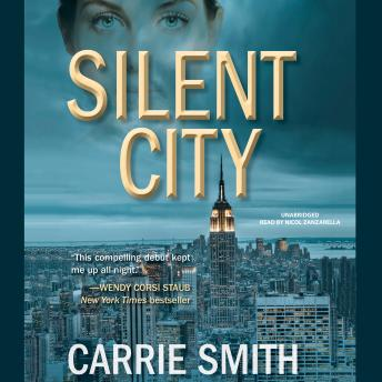 Silent City: A Claire Codella Mystery, Carrie Smith
