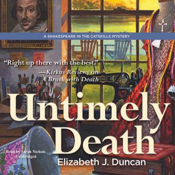 Untimely Death: A Shakespeare in the Catskills Mystery, Elizabeth J. Duncan