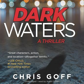 Dark Waters: A Thriller, Chris Goff