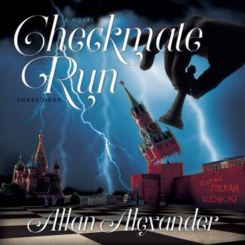 Checkmate Run: A Novel, Allan Alexander