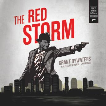 Red Storm, Grant Bywaters