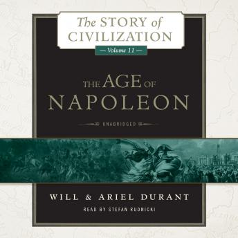 The Age of Napoleon: A History of European Civilization from 1789 to 1815