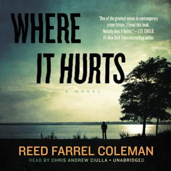 Where It Hurts, Reed Farrel Coleman