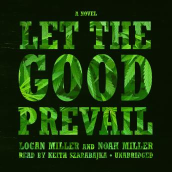 Let the Good Prevail: A Novel