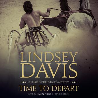 Time to Depart: A Marcus Didius Falco Mystery, Lindsey Davis