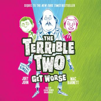 Terrible Two Get Worse, Jory John, Mac Barnett