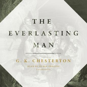 Everlasting Man, G. K. Chesterton
