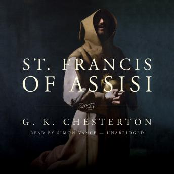 St. Francis of Assisi, G. K. Chesterton