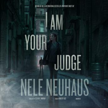 I Am Your Judge, Nele Neuhaus
