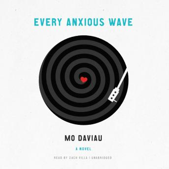 Every Anxious Wave, Mo Daviau