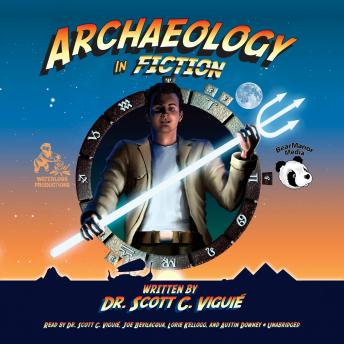 Archaeology in Fiction, Dr. Scott C. Viguié
