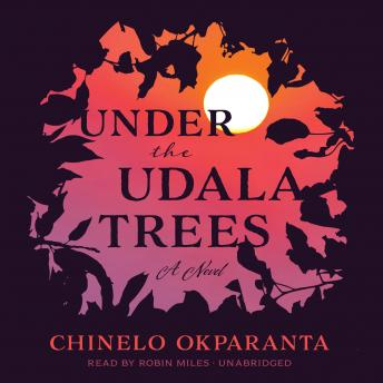 Under the Udala Trees, Chinelo Okparanta