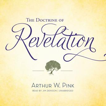 The Doctrine of Revelation