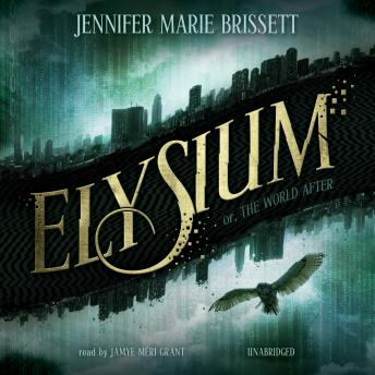Elysium: Or, The World After, Jennifer Marie Brissett