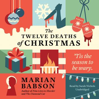 Twelve Deaths of Christmas, Marian Babson