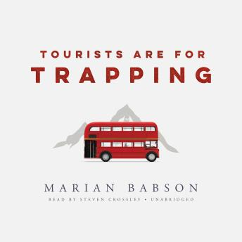 Tourists Are for Trapping, Marian Babson