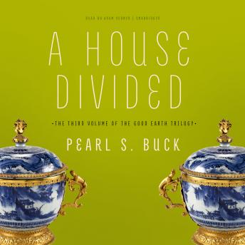 House Divided, Pearl S. Buck