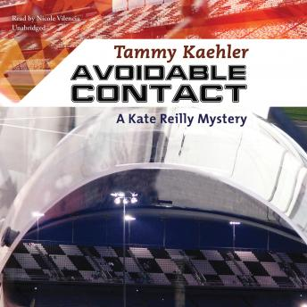 Avoidable Contact: A Kate Reilly Mystery, Tammy Kaehler