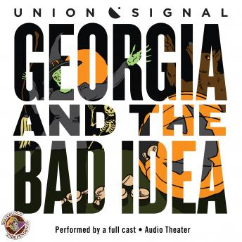 Georgia and the Bad Idea, Jeff Ward, Doug Bost
