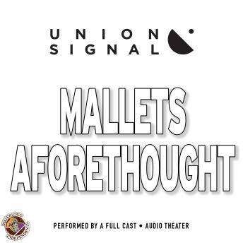 Mallets Aforethought, Jeff Ward, Doug Bost