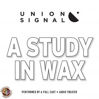 Study in Wax, Jeff Ward, Doug Bost