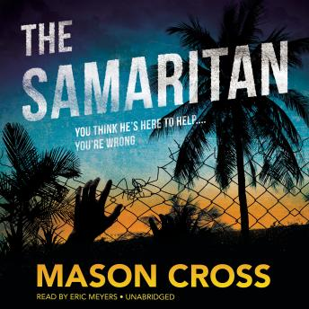 Samaritan, Mason Cross
