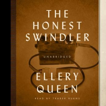 Honest Swindler, Ellery Queen