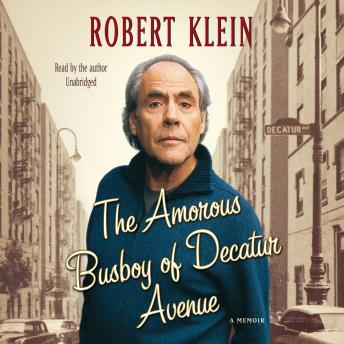 Download Amorous Busboy of Decatur Avenue: A Child of the Fifties Looks Back by Robert Klein