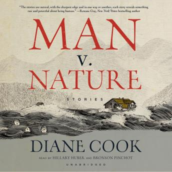 Man v. Nature: Stories, Diane Cook