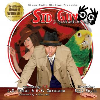 Sid Guy: Private Eye, The Case of the Mysterious Woman & The Case of the Missing Boxer, W.W. Marciano, L.N. Nolan