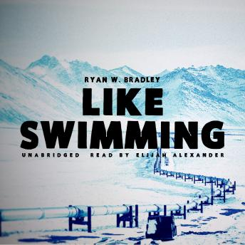 Like Swimming, Ryan W. Bradley