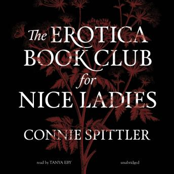 Erotica Book Club for Nice Ladies, Connie Spittler