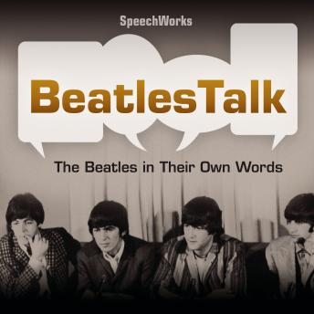 Download BeatlesTalk: The Beatles in Their Own Words by Various Authors