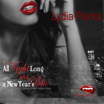 All Night Long and A New Year's Bite, Lydia Parks