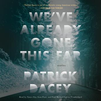 We've Already Gone This Far, Patrick Dacey