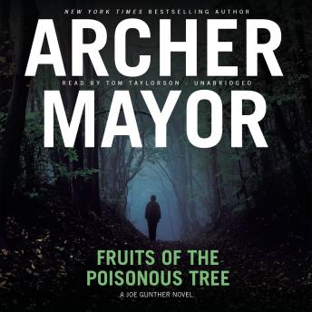 Fruits of the Poisonous Tree, Archer Mayor