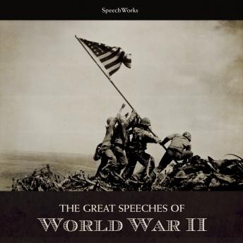 Great Speeches of World War II, Various Authors