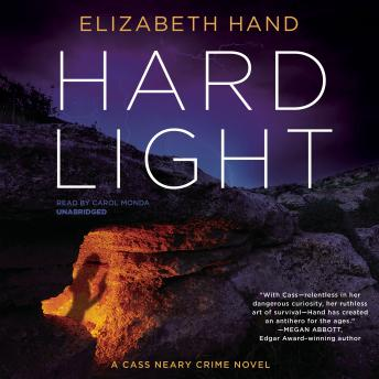 Hard Light: A Cass Neary Crime Novel, Elizabeth Hand