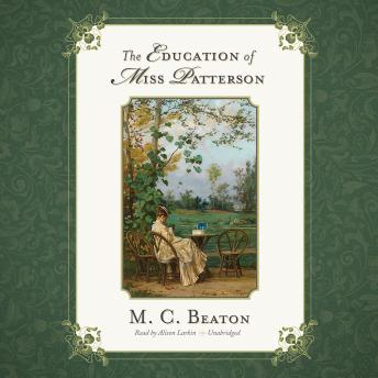 Education of Miss Patterson, M. C. Beaton