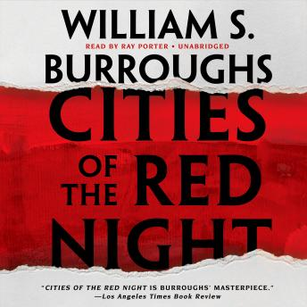 Cities of the Red Night, William S. Burroughs