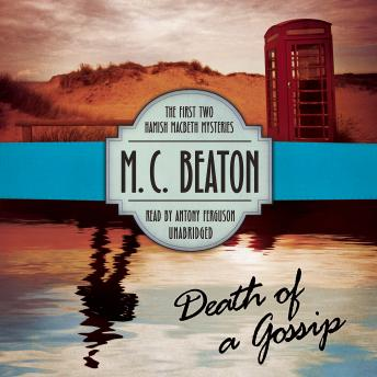 Death of a Gossip, M. C. Beaton