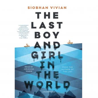 Last Boy and Girl in the World, Siobhan Vivian