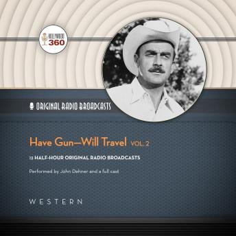 Have Gun-Will Travel, Vol. 2, Hollywood 360