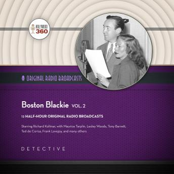 Boston Blackie, Vol. 2, Hollywood 360