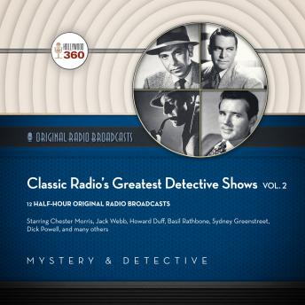 Classic Radio's Greatest Detective Shows, Vol. 2, Hollywood 360