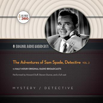 Adventures of Sam Spade, Detective, Vol. 2, Hollywood 360